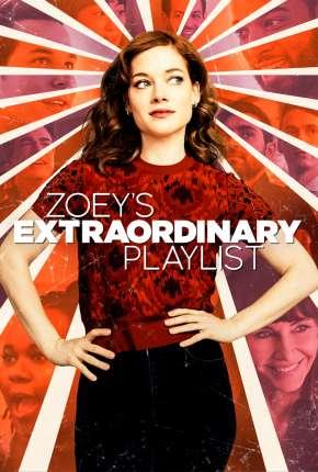 Zoey e Sua Fantástica Playlist - 1ª Temporada Completa Download